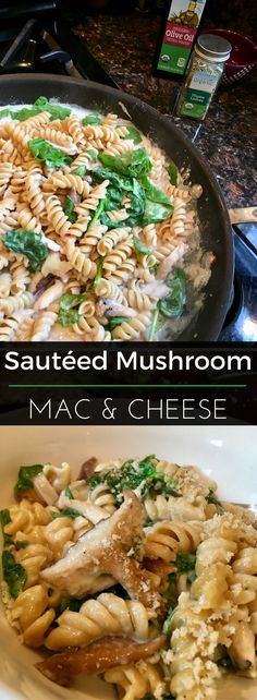 Sautéed Mushroom Mac and Cheese - nutritionist approved and a delicious way to sneak your veggies into a delicious comfort food! | Clearly Organic Nutritionist Corner #organic #MeatlessMonday #Vegetarian