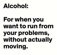 61 Ideas Funny Quotes About Alcohol Humor Truths For 2019 Whiskey Quotes, Beer Quotes, Witty Quotes, Work Quotes, Status Quotes, Beer Memes, Beer Humor, Funny Alcohol Memes, Alcohol Humor