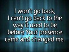 ▶ I won't go back w/ reprise and lyrics - YouTube