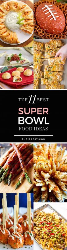 The 11 Best Super Bowl Food Ideas