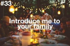 Introduce me to your family