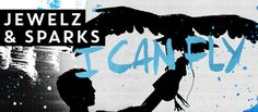 Release: Jewelz & Sparks – I Can Fly [Musical Freedom] - HousePlanet