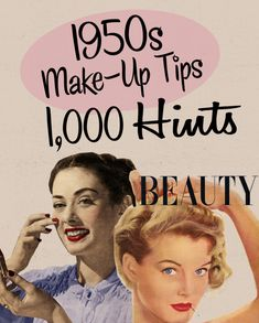 1,000 Hints 1950s Beauty Magazine Make-up articles on the Bobby Pin Blog.