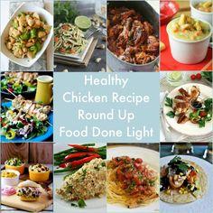 Healthy Chicken Recipe Round Up www.fooddonelight.com