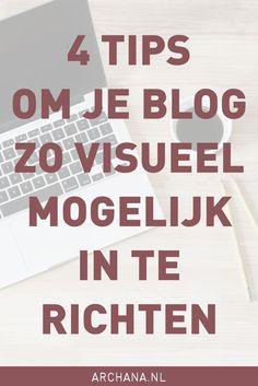 4 tips om je blog zo visueel mogelijk in te richten | ARCHANA.NL
