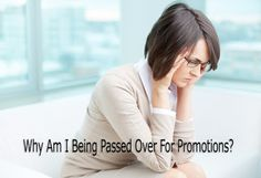 Jeff Heiser, MLC: Why Am I Being Passed Over For Promotions?