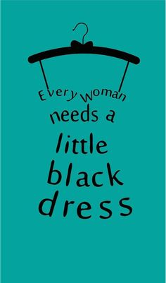 Little Black Dress Wall Decal Vinyl Lettering Sticker Words Decor Girly Quotes, Me Quotes, Qoutes, Ethnic Wear Quotes, Fashionista Quotes, Business Slogans, Dress Quotes, Shopping Quotes, Clothing Logo