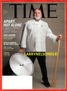 TIME MAGAZINE APRIL 6 13 2020 JOSE ANDRES CHEF PANDEMIC APART NOT ALONE VIRUS TI Van Jones, Time Magazine, Cover Pics, Alone, Central Kitchen, Illuminati, Chefs, Magazines, Big