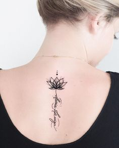 ▷ 1001 + Ideas and inspirations for a lotus flower tattoo- ▷ 1001 + Ideen und Inspirationen für ein Lotusblume Tattoo lotus flower tattoo on the back, small lotus in combination with lettering, blackwork tattoo - Unalome Tattoo, Lotusblume Tattoo, Tattoo Life, Tattoo Fonts, Mandala Tattoo, Tattoo Quotes, Ganesha Tattoo, Girl Back Tattoos, Back Of Neck Tattoo