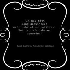 Quote van de week van politicus Joost Eerdmans #verkiezingen #politiek #politicus #Amerika #cabaret #quote #blamage #JoostEerdmans #wethouder #Rotterdam