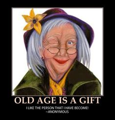 Not Growing Old....Gracefully