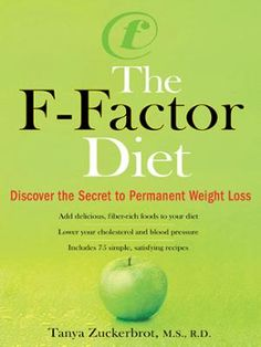 The F-Factor Diet by Tanya Zuckerbrot, Click to Start Reading eBook, A top nutritionist reveals the secret to permanent weight loss.  To help her busy clients ditch the f