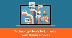 Reinforce Your #Business #Sales with top #technology #tools