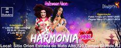 Divulgartes by Fagner Harry: Harmonia Pink-Halloween Neon-Open Bar com Inês…