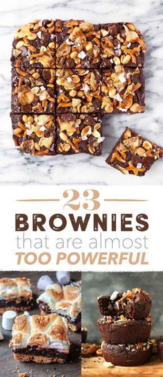 23 Brownies That Are Almost Too Powerful SEE ALL. GOOD STUFF