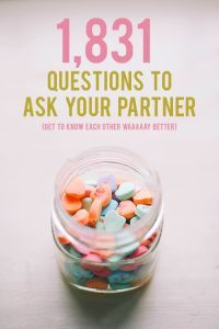 1831 questions to ask your partner (click through!) andthenwesaved.com