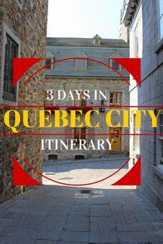 Itinerary for 3 days in Quebec City: http://justinpluslauren.com/quebec-city-3-day-itinerary/