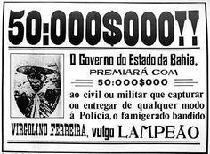 Foto na História: CARTAZ DE RECOMPENSA POR LAMPIÃO