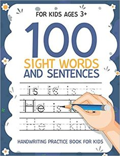 100 Sight Words and Sentences Handwriting Practice Book for Kids for kids ages 3+: Workbook 8, 5x11 inches: Publishing, Carrizales: 9798664258349: Amazon.com: Books Cute Journals, Handwriting Practice, Kindle App, First Order, Age 3, Sight Words, Machine Learning, Sentences, Work Hard