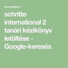 schritte international 2 tanári kézikönyv letöltése - Google-keresés
