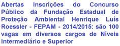 A Fundação Estadual de Proteção Ambiental Henrique Luís Roessler - FEPAM, no Estado do Rio Grande do Sul, divulga edital para realização de Concurso Público que visa o provimento de 100 (cem) vagas em empregos de Níveis Médio/Técnico e Superior do Quadro Permanente de sua Fundação. Os salários, a depender do emprego, podem ir de R$ 1.912,11 a R$ 5.116,50. Haverá oportunidades para lotação em Porto Alegre e em regionais localizadas no interior do Estado.