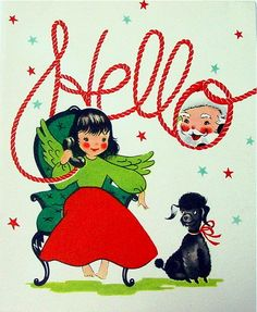 A darling vintage Christmas hello greeting. #vintage #Christmas #cards