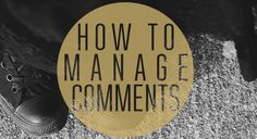How to manage WordPress comments | step by step with JamieLeigh