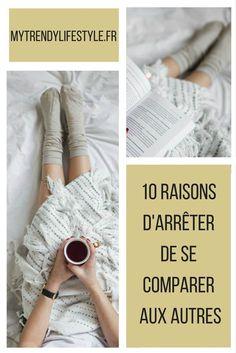 10 raisons d'arrêter de se comparer aux autres