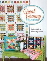 Great Granny Squared Book<BR>Lori Holt of Bee in my Bonnet