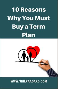 10 Reasons Why You Must Buy a Term Plan Insurance Benefits, Life Cover, Financial Stability, Interesting Blogs, Term Life, Create A Budget, Life Plan, Medical Conditions, You Must