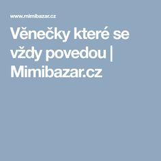 Věnečky které se vždy povedou | Mimibazar.cz Challah, 20 Min, Food And Drink, Czech Republic, Quilt, Sweet, Food Items, Quilt Cover, Candy