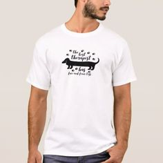 The Best Therapist Has Fur And Four Legs T-Shirt - dog puppy dogs doggy pup hound love pet best friend