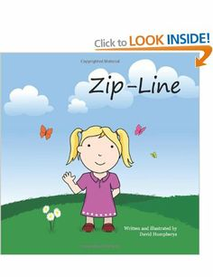 Zip-Line: Amazon.co.uk: David Humpherys: Books  Going to buy this for after Addison has her heart surgery.