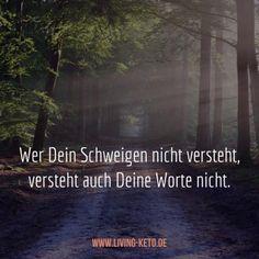 Wer Dein Schweigen nicht versteht, versteht auch Deine Worte nicht.  https://www.living-keto.de/wort-zum-sonntag-32/