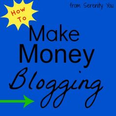 how to Make Money Blogging - this is really interesting! I've always wanted to start a blog but never really knew what to do-good info! Possibility in the works!