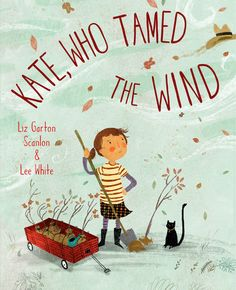 """Signed copy of the book """"Kate, Who Tamed The Wind"""" — Lee White Illustration Reading Tree, Mothers Of Boys, Tree Day, Lee White, Penguin Random House, Children's Book Illustration, Illustrations, Stories For Kids, Read Aloud"""