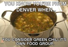 Awe green chilli, only my peeps from denver know what this is! Yes it is a food group!