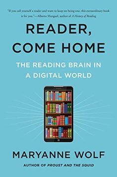 Buy Reader, Come Home: The Reading Brain in a Digital World by Maryanne Wolf and Read this Book on Kobo's Free Apps. Discover Kobo's Vast Collection of Ebooks and Audiobooks Today - Over 4 Million Titles! New Books, Good Books, Books To Read, History Of Reading, Reading Process, Reading Boards, Good Readers, It Goes On, Learn To Read
