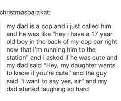 This is hilarious Stupid Funny, Funny Cute, Really Funny, Hilarious, Funny Stuff, Police Humor, Funny Police, My Dad Says, A Silent Voice