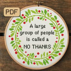Funny Cross Stitch Pattern, A Large Group Of People Is Called A No Thanks Cross Stitch Pdf, Subversive Embroidery Hoop Art - Funny Cross Stitch Pattern, A Large Group Of People Is Called A No Thanks, Quote Cross Stitch Pdf - Cross Stitch Beginner, Free Cross Stitch Charts, Funny Cross Stitch Patterns, Cross Stitch Borders, Modern Cross Stitch, Cross Stitch Designs, Cross Stitching, Cross Stitch Flowers Pattern, Cross Stitch Finishing