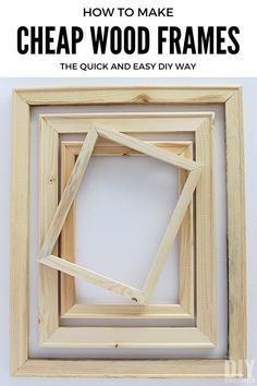 How to make cheap wood frames the quick and easy DIY way. You won't believe how easy these are to make, you'll wonder why you didn't think of it! Perfect for a gallery wall, photo booth, and so much more!