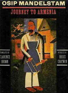 Osip Mandelstram, Journey to Armenia. Free Books, Good Books, Popular Books, Armenia, Short Stories, The Book, Poems, Journey, Reading Books