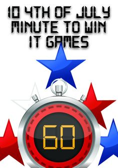 10 4th of July Minute to Win It Games http://www.childrens-ministry-deals.com/products/4th-of-july-minute-to-win-it-games