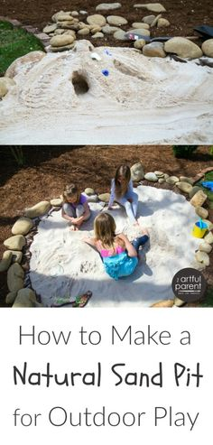How to make a natural childrens sand pit for outdoor play. Step-by-step instructions plus lots of ideas and inspiration!inspiration.