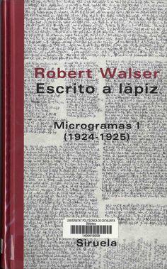 Robert Walser, Escrito a lápiz, Microgramas 1