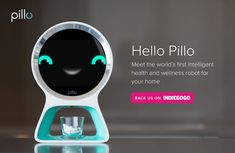Pillo - Your Personal Home Health Robot (Live on Indiegogo!)