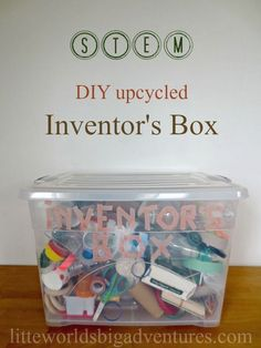 Upcycled Inventor's Box, a DIY STEM Activity   Little Worlds