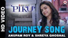 Watch the delightful journey of Piku, Baba & Rana in 'Journey Song' from the Piku starring Amitabh Bachchan, Irrfan Khan & Deepika Padukone.