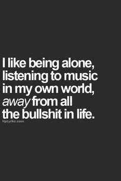 ....in my own world...