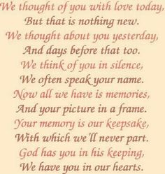 "Beautiful....""God has you in his keeping, we have you in our hearts..."""